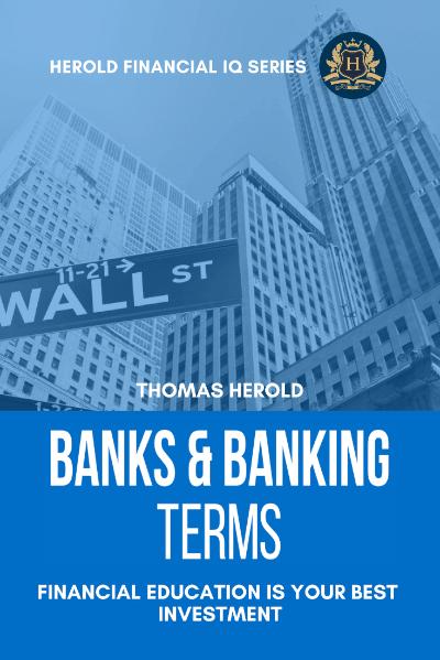 Banks & Banking Terms